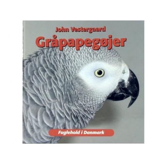 Bogen: Gråpapegøjer. Af John Vestergaard.