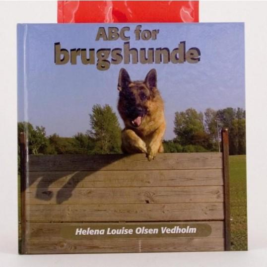 Bogen: ABC for brugshunde. Af Helena Louise Olsen Vedholm