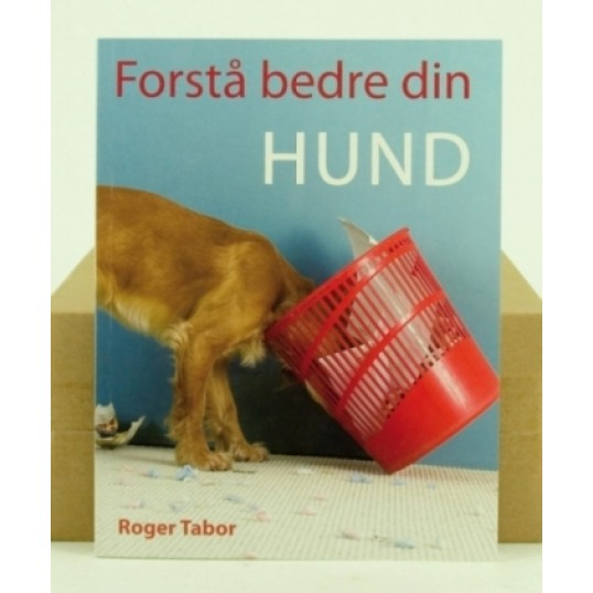 Bogen: Forstå bedre din hund. Af Roger Tabor