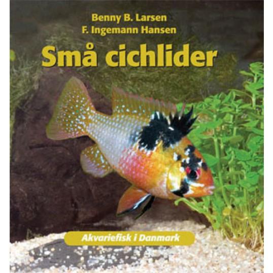 Bogen: Små cichlider. Af Benny B. Larsen og F. Ingemann Hansen