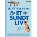 Bog: Giv din hund og kat et sundt liv. Af Lise Bang Hansen
